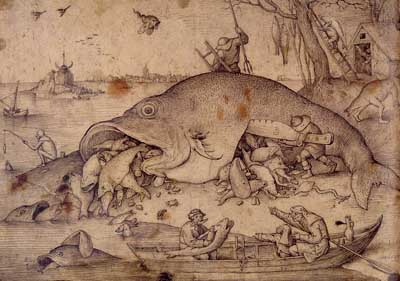 Bruegel, P,  Big Fish Eat Little Fish